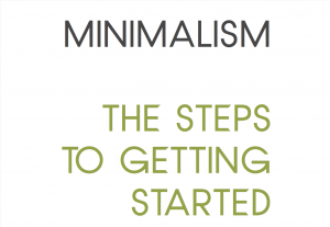 free minimalist ebook - Minimalism, the steps to getting started